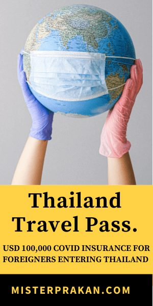 mister_prakan_thailand_travel_pass_100000_covid_insurance_aff